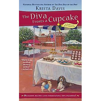The Diva Frosts a Cupcake by Krista Davis - 9780425258132 Book