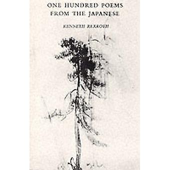 100 Poems from the Japanese by Kenneth Rexroth - 9780811201810 Book