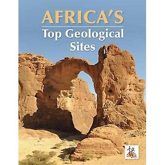 Africa's Top Geological Sites by Richard Viljoen - Morris Viljoen - C