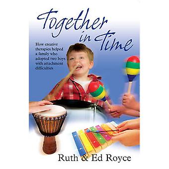 Together in Time by Ruth Royce - Ed Royce - 9781905664399 Book