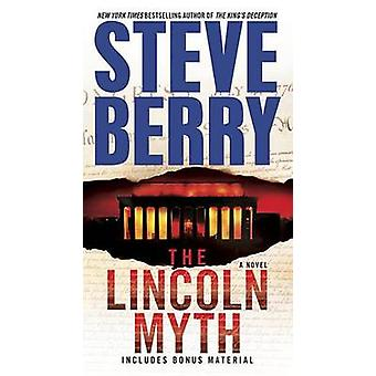 The Lincoln Myth by Steve Berry - 9780345526588 Book