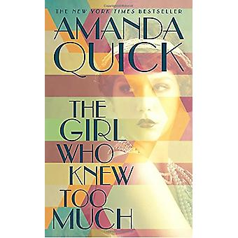 The Girl Who Knew Too Much by Amanda Quick - 9780515156379 Book