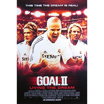 Goal! 2: Living The Dream... (Double Sided Advance) Original Cinema Poster