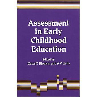 Assessment in Early Childhood Education by Blenkin & Geva M