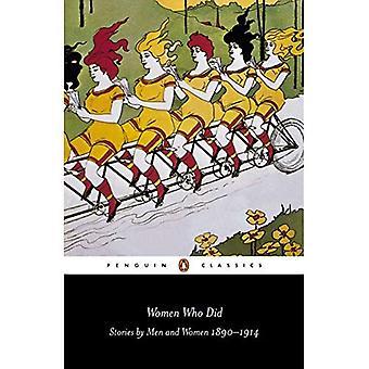 Frauen, die haben: Geschichten von Männern und Frauen, 1890-1914 (Penguin Classics)