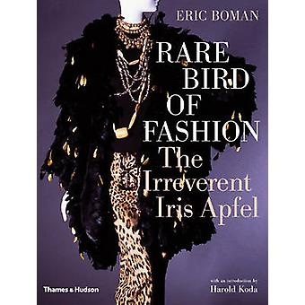 Rare Bird of Fashion by Iris Apfel