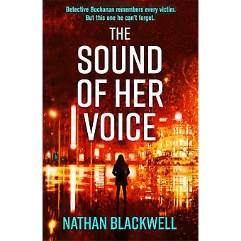 Sound of Her Voice by Nathan Blackwell