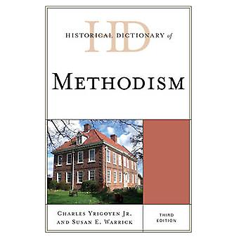 Historical Dictionary of Methodism by Yrigoyen & Charles & Jr.