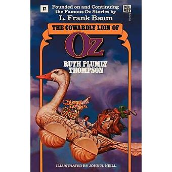 The Cowardly Lion of Oz by Thompson & Ruth Plumly