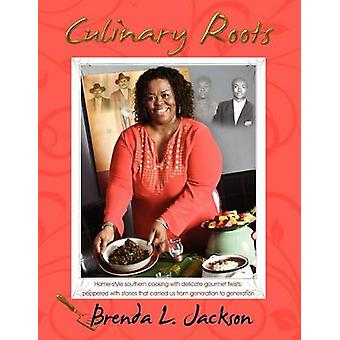 Culinary Roots Food From the Soul of a People by Jackson & Brenda L