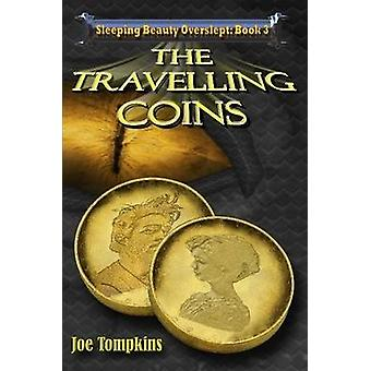 The Travelling Coins by Tompkins & Joe
