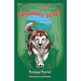 The Adventures of Red by Martell & Monique