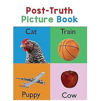 PostTruth Picture Book by Roberts & Donna J