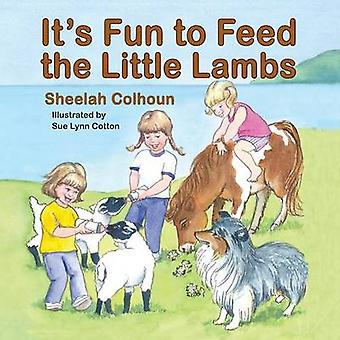 Its Fun to Feed the Little Lambs by Colhoun & Sheelah