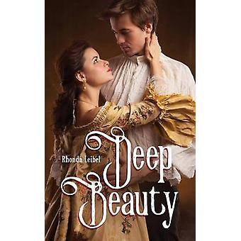 Deep Beauty by Leibel & Rhonda