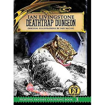 Deathtrap Dungeon Colouring Book by Livingstone & Ian