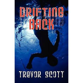 Drifting Back by Scott & Trevor
