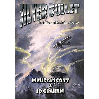 Silver Bullet by Scott & Melissa