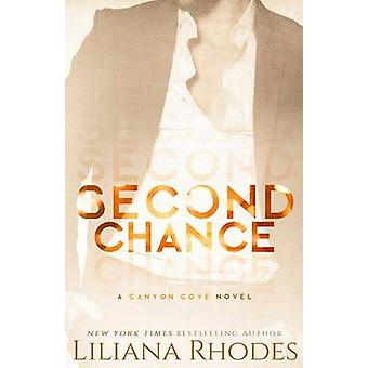 Second Chance by Rhodes & Liliana