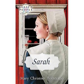 Sarah Ellies People Book 7 by Borntrager & Mary Christner