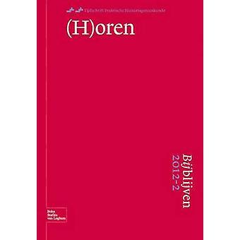 Bijblijven 20122 Horen by van den Bosch & Wil