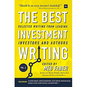 The Best Investment Writing - Volume 2 - Selected writing from leading