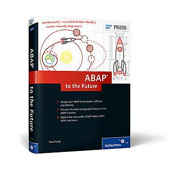 ABAP to the Future by Paul Hardy - 9781493211616 Book