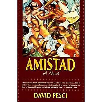 Amistad by David Pesci - 9781569247037 Book