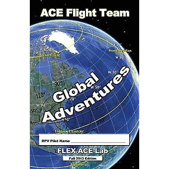Ace Flight Team Global Adventures by Marc Watson - 9781936883035 Book