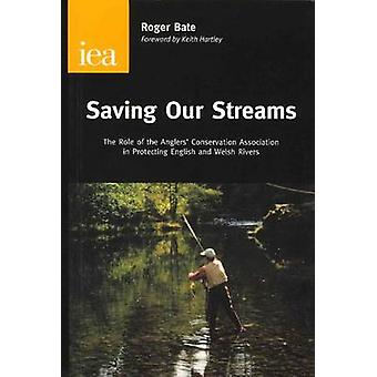 Saving Our Streams by Roger Bate - 9780255364942 Book