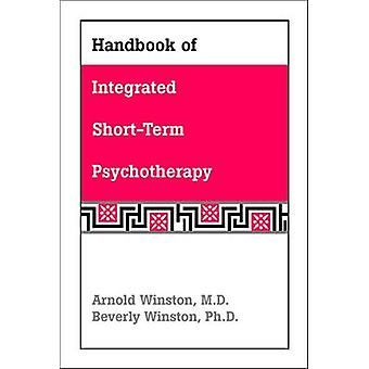 Handbook of Integrated Short-Term Psychotherapy by Arnold Winston - 9