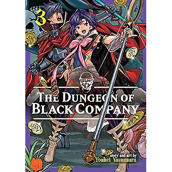 The Dungeon of Black Company Vol. 3 by Youhei Yasumura - 978164275085