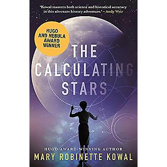 The Calculating Stars by Mary Robinette Kowal - 9781781087312 Book