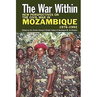 The War Within - New Perspectives on the Civil War in Mozambique - 19