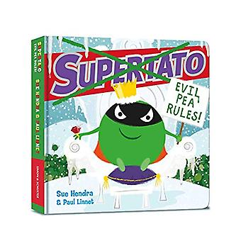 Supertato - Evil Pea Rules by Sue Hendra - 9781471187155 Book
