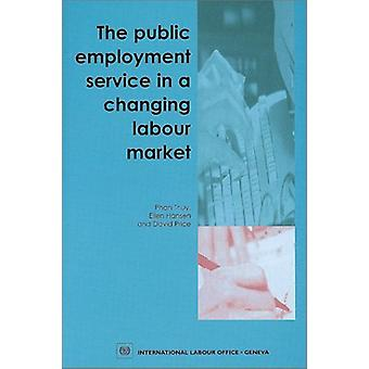 The Public Employment Service in a Changing Labour Market by Phan Thu