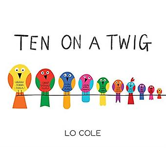 TEN ON A TWIG by COLE & LO