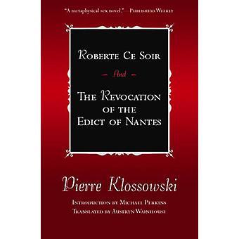 Roberte Ce Soir En de intrekking van het Edict van nantes Franse literatuur