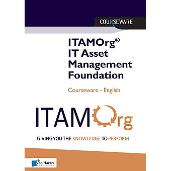 ITAMORG IT ASSET MANAGEMENT FOUNDATION by OBERG & JAN
