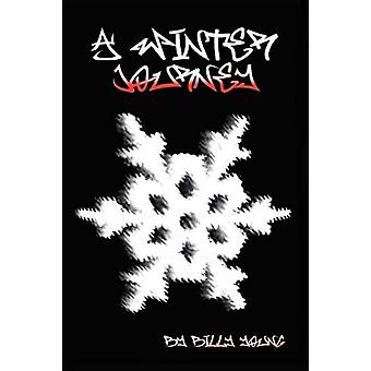 A Winter Journey by Billy Young - 9781409205401 Book