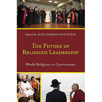 宗教指導者の未来 - 会話の世界宗教 b