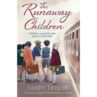 The Runaway Children - Gripping and Heartbreaking Historical Fiction b