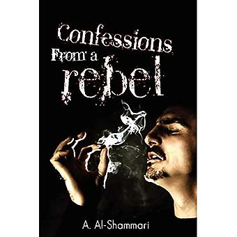 Confessions from a Rebel