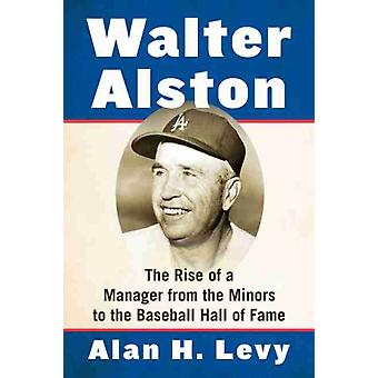 Walter Alston by Alan H. Levy