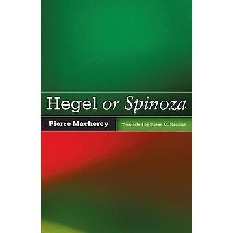 Hegel of Spinoza