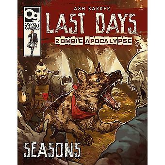 Last Days: Zombie Apocalypse: Seasons by Ash Barker (Hardcover, 2019)