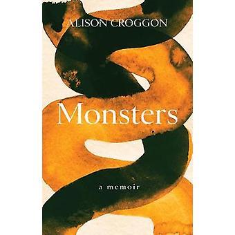 Monsters a memoir