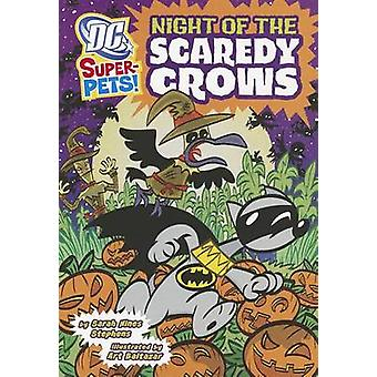Night of the Scaredy Crows by Hines Sarah Stephens