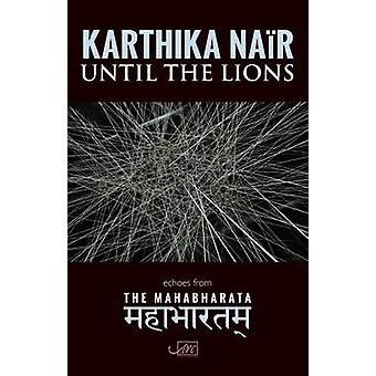 Until the Lions by Nair & Karthika