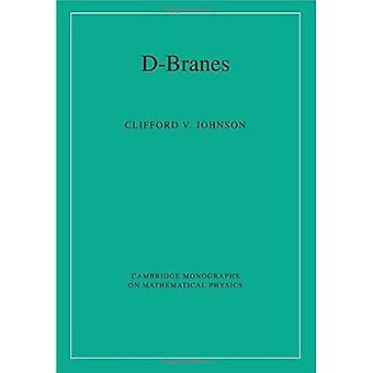 D-Branes (Cambridge Monographs on Mathematical Physics)